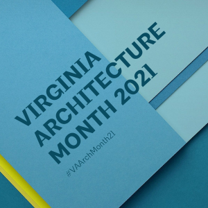 Virginia Architecture Month 2021 graphic
